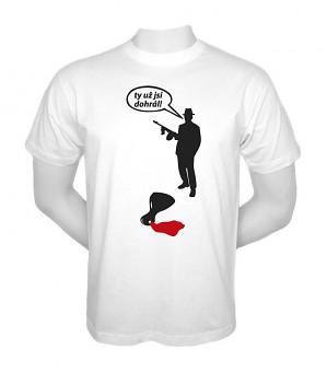 Pánské tričko s vtipným potiskem - Gangster